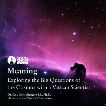 Meaning: Exploring the Big Questions of the Cosmos with the Vatican's Top Astronomer