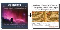 Audio Bundle: Meaning: Exploring the Big Questions of the Cosmos with a Vatican Scientist + God and Nature in Western Thought from the Dark Ages to the Enlightenment - 13 CDs Total-0