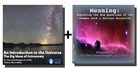 Video Bundle: An Introduction to the Universe: The Big Ideas of Astronomy + Meaning: Exploring the Big Questions of the Cosmos with a Vatican Scientist - 9 Discs Total-0
