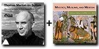 Audio Bundle: Thomas Merton on Sufism + Mystics, Muslims, and Merton - 10 Discs Total-0
