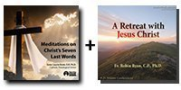 Audio Bundle: Meditations on Christ's 7 Last Words + A Retreat with Jesus Christ - 7 CDs Total-0