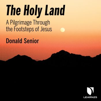 The Holy Land: A Pilgrimage through the Footsteps of Jesus